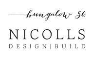 Bungalow 56 & Nicolls Design Build